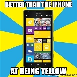 Nokia Lumia 1520 - Better than the iPhone at being yellow