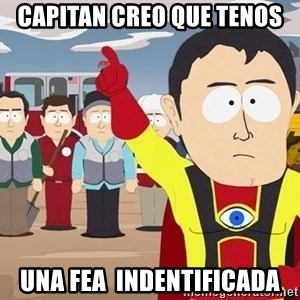 Captain Hindsight South Park - capitan creo que tenos una fea  indentificada