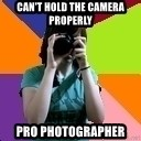 Professional Teenage Photographer - Can't hold the camera properly pro photographer