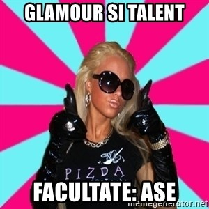 Glamour Girl - glamour si talent facultate: ASE