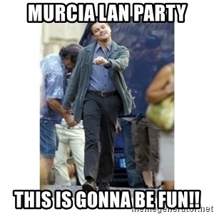 Leonardo DiCaprio Walking - Murcia Lan Party THIS IS GONNA BE FUN!!