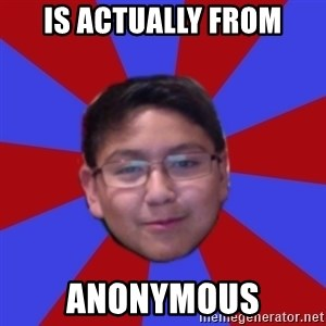 Hacker Boy - Is actually from Anonymous