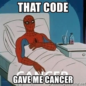 Cancer Spiderman - That code Gave me cancer