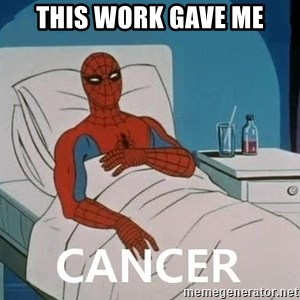 Cancer Spiderman - THIS WORK GAVE ME