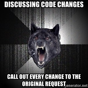 Insanity Wolf - DISCUSSING CODE CHANGES CALL OUT EVERY CHANGE TO THE ORIGINAL REQUEST