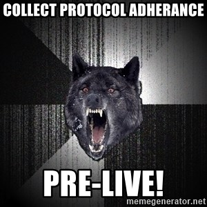 Insanity Wolf - COllect Protocol adherance  pre-live!