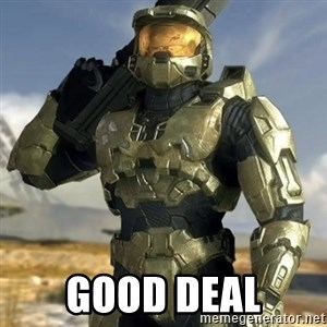 Master Chief -  good deal