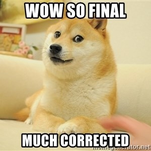so doge - wow so final much corrected