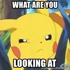 Unimpressed Pikachu - what are you looking at