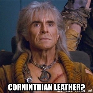 The REAL Khan -  Corninthian leather?