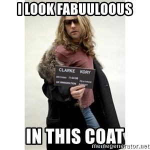 KORY CLARKE WARRIOR SOUL - I look fabuuloous in this coat