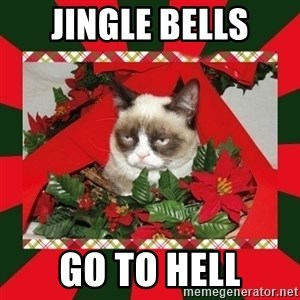 GRUMPY CAT ON CHRISTMAS - jingle bells go to hell