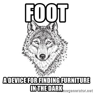 Sarcastic Wolf - foot A device for finding furniture in the dark