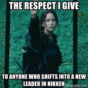 Katniss respect - The respect i give to anyone who shifts into a new leader in nikken