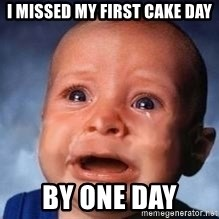 Very Sad Kid - I missed my first cake day by one day