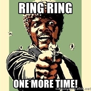 Samuel Pulp Fiction - Ring Ring One more time!