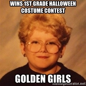 60 year old - Wins 1st grade halloween costume contest golden girls
