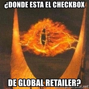 Eye of Sauron - ¿DONDE esta el checkbox de GLOBAL RETAILER?
