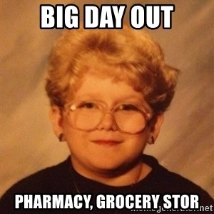 60 year old - Big day out Pharmacy, grocery stor
