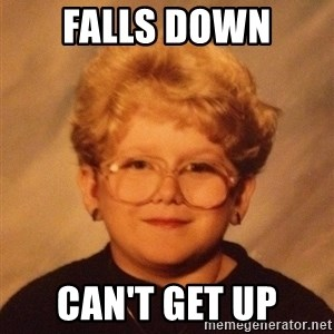 60 year old - FALLS DOWN  CAN'T GET UP