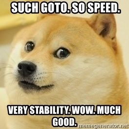 Real Doge -  SUCH GOTO. SO SPEED. VERY STABILITY. WOW. MUCH GOOD.