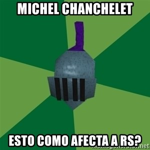 Runescape Advice - Michel chanchelet esto como afecta a rs?