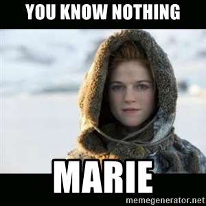 Ygritte - you know nothing marie