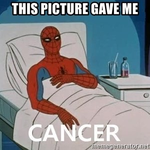 Cancer Spiderman - This Picture Gave me