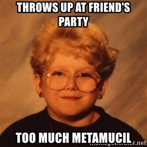 60 Year-Old Girl - Throws up at friend's party TOO MUCH METAMUCIL