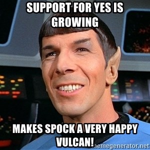 smiling spock - Support for YES is growing Makes spock a very happy Vulcan!