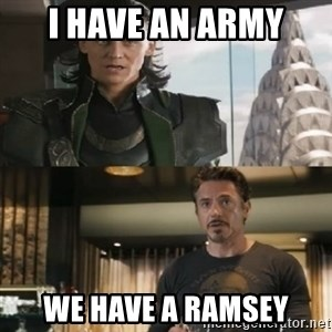Shermaniator - I have an army we have a ramsey
