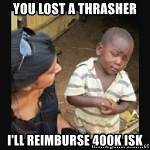 African little boy - You lost a thrasher I'll reimburse 400k isk