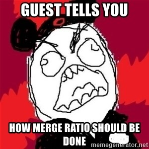 Rage Cast Member - guest tells you how merge ratio should be done