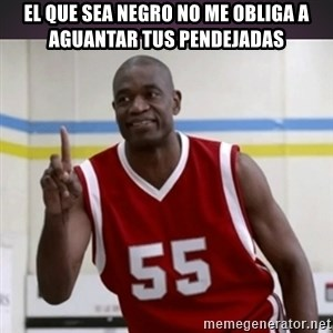 Not in my house Mutombo - el que sea negro no me obliga a aguantar tus pendejadas