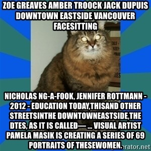 AMBER DTES VANCOUVER - ZOE GREAVES AMBER TROOCK jack dupuis downtown eastside vancouver facesitting Nicholas Ng-A-Fook, Jennifer Rottmann - 2012 - Education Today,thisand other streetsinthe DowntownEastside,the DTES, as it is called— ... visual artist Pamela Masik is creating a series of 69 portraits of thesewomen.