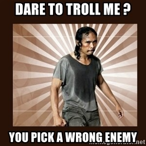 MadDog (The Raid) - dare to troll me ? you pick a wrong enemy