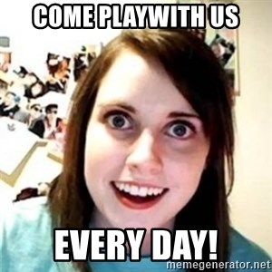 OAG - COME PLAYWITH US EVERY DAY!