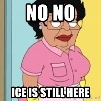 Consuela Family Guy Maid - No NO Ice Is still here