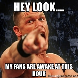 John Cena Smack Down - hey look.... my fans are awake at this hour