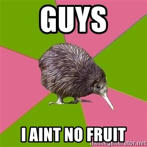 Choir Kiwi - guys i aint no fruit