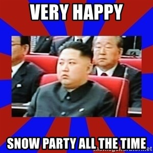 kim jong un - very happy snow party all the time