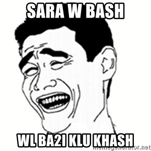 bitch please 8948 - sara w bash wl ba2i klu khash