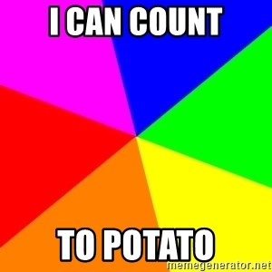 backgrounddd - I can count To potato