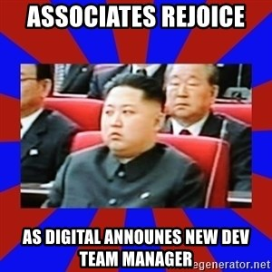 kim jong un - Associates rejoice as digital announes new dev team manager