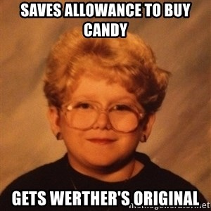 60 Year-Old Girl - SAVES allowance to buy candy gets werther's original
