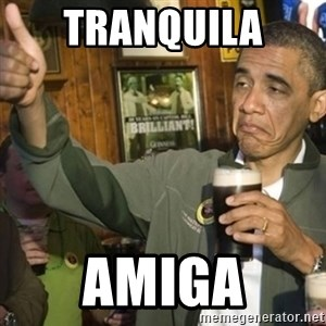 THUMBS UP OBAMA - tranquila  amiga
