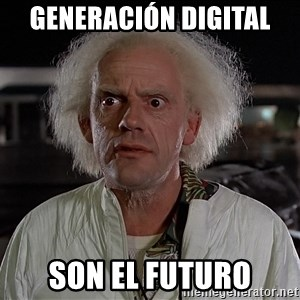 Back To The Future Doctor - Generación digital son el futuro