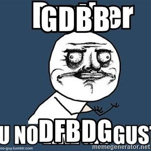 Y U No Like Me - gdbb dfbdg