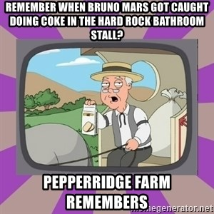 Pepperidge Farm Remembers FG - Remember when Bruno Mars got caught doing coke in the Hard Rock bathroom stall? Pepperridge farm remembers