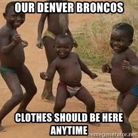african children dancing - Our Denver Broncos clothes should be here anytime